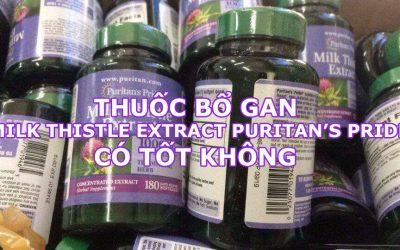 Thuốc bổ gan Milk Thistle Extract có tốt không-1